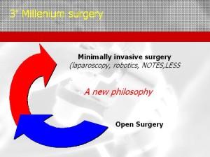 Chirurgia del terzo millennio